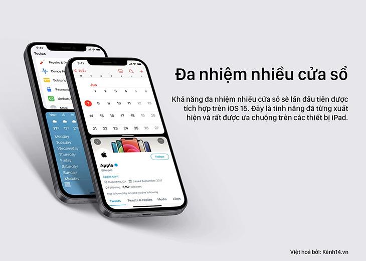 Đa nhiệm nhiều cửa sổ là tính năng khá quen thuộc đối với người dùng iPad nay sẽ xuất hiện trên iOS 15